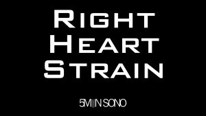 Right heart strain